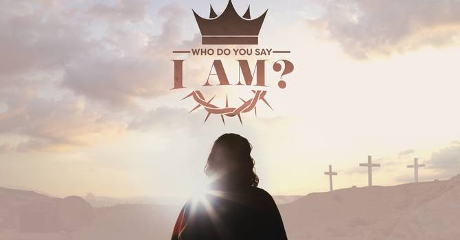 Who Do You Say I Am? (the disciples) #1