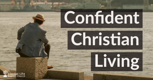 Confident Christian Living