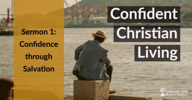Confident Christian Living #1