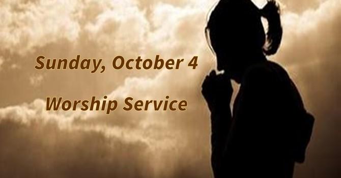 Sunday, October 4 Worship Service image