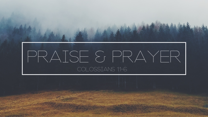 Praise and Prayer