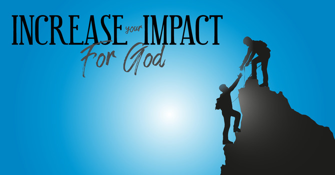 Increase Your Impact image