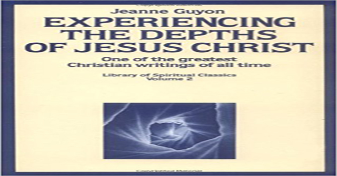 'Experiencing The Depths Of Jesus Christ' by Jeanne Guyon image