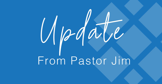 Update from Pastor Jim image