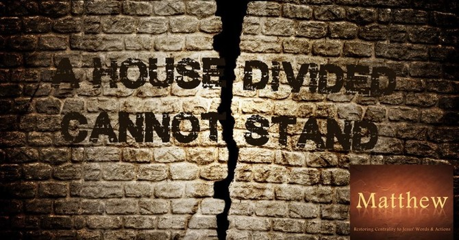 """CHURCH SERVICE - """"A House That Is Divided"""""""