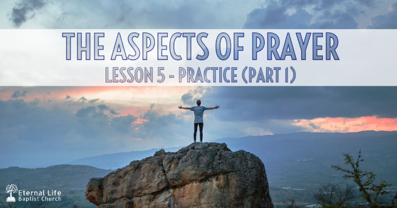 The Aspects of Prayer #5