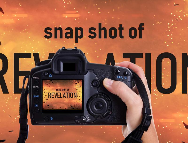 Snap Shots of Revelation 4-22 - 4