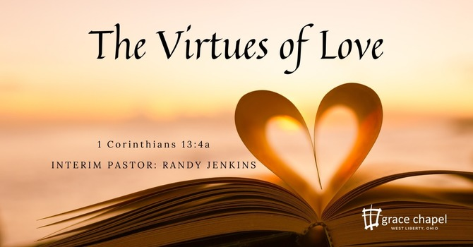 The Virtues of Love, Part 1