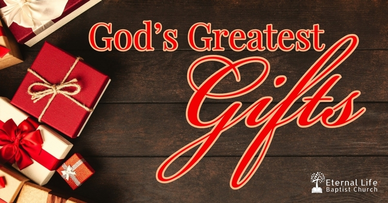God's Greatest Gifts #2