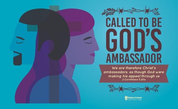 Called To Be God's Ambassador