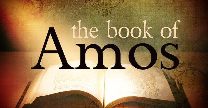 Next Series: Amos (Starts October 16th) image