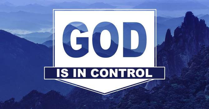 God is in Control - 3