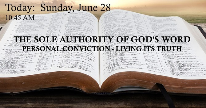 THE SOLE AUTHORITY OF GOD'S WORD