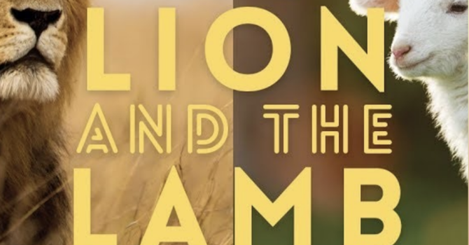The Lion and the Lamb (Part 2)