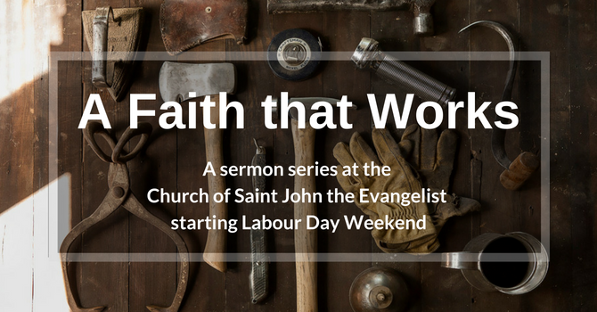 "Upcoming sermon series: ""A Faith that Works"" image"
