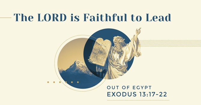 The LORD is Faithful to Lead