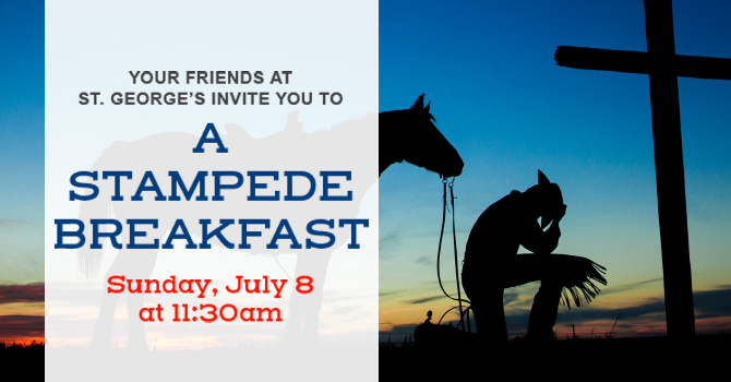 St. George's Stampede Breakfast