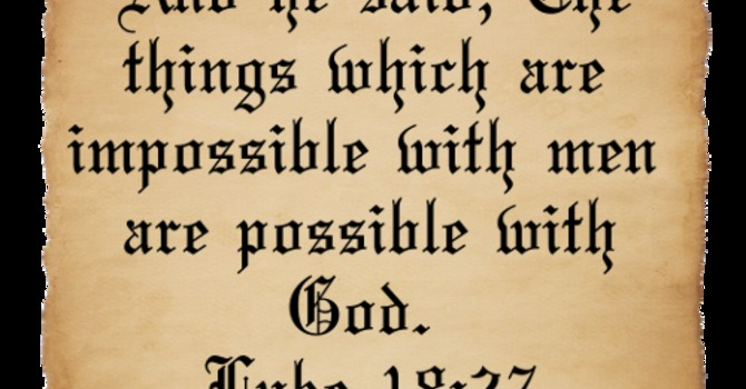 Impossible, Not so with God image