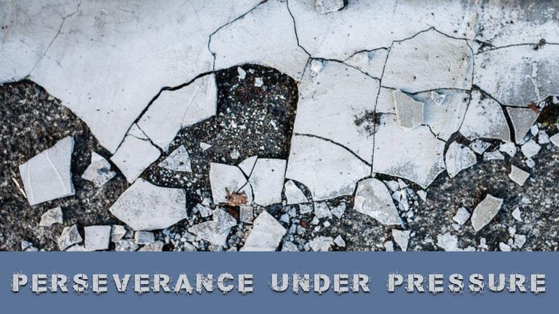 #3 - Perseverance Under Pressure
