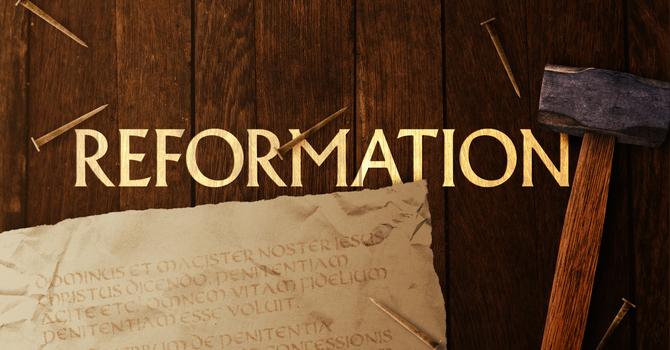 Reformation #2. Let's Make a Deal.