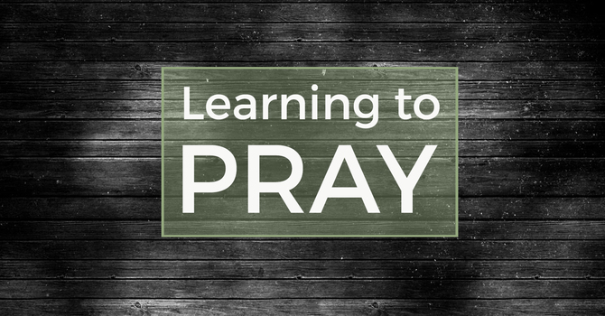Learning to Pray | Part 7: Romans 15:30-33