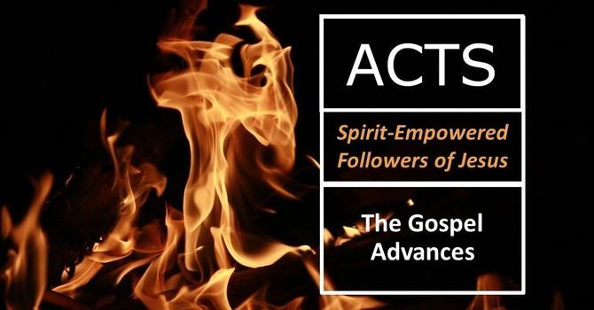 The Gospel Advances