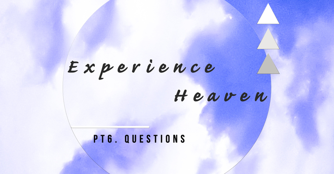 Your Questions about Heaven