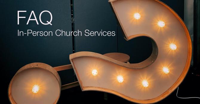 FAQ: In-Person Services image