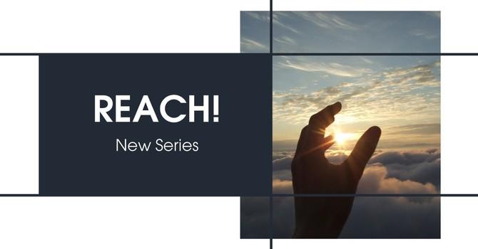 """""""The Reach of Faith. Part 1"""""""