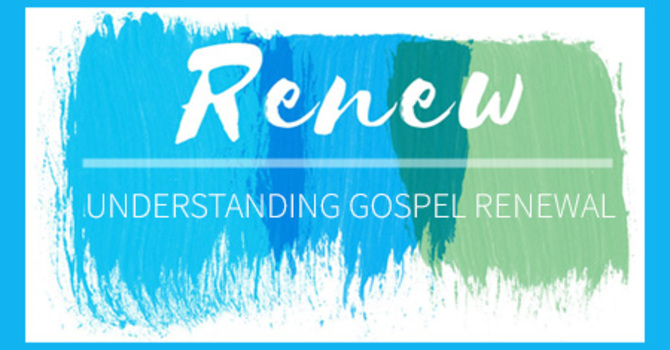 Gospel Renewal & the World