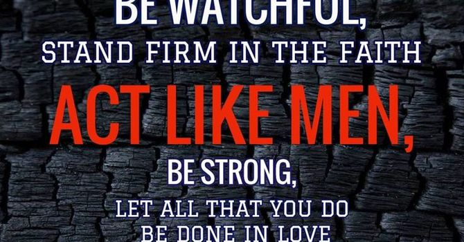 1 Corinthians 16 -13&14 image
