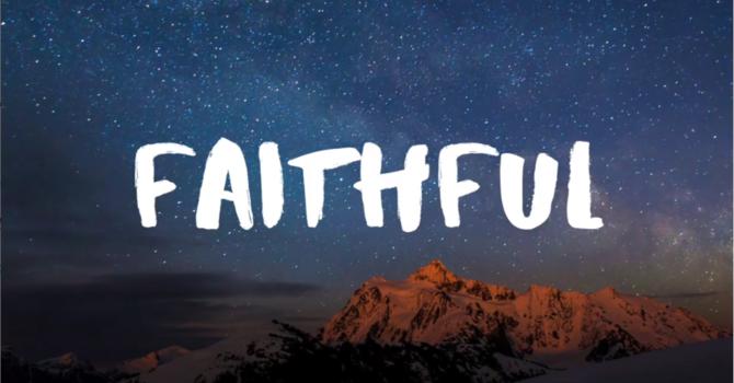 Faithful in Change