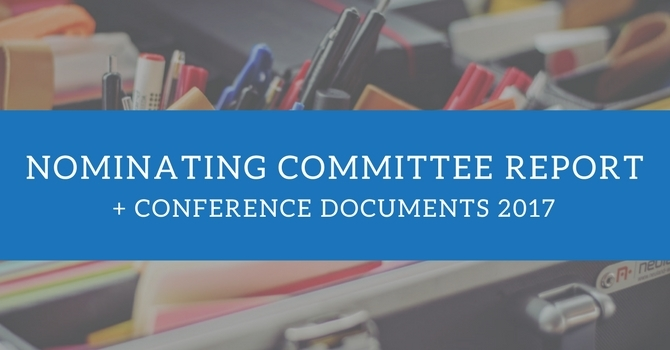 Committee on Nominations Report + Conference Documents 2017 image