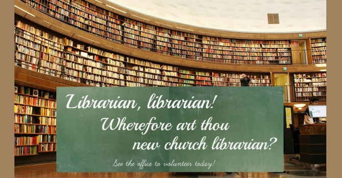 Librarian & Helpers Needed image