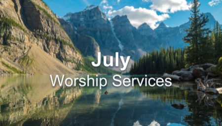 July - Worship Series