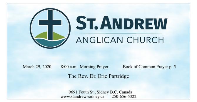 8:00 a.m. Sunday Service of Morning Prayer,  March 29, 2020
