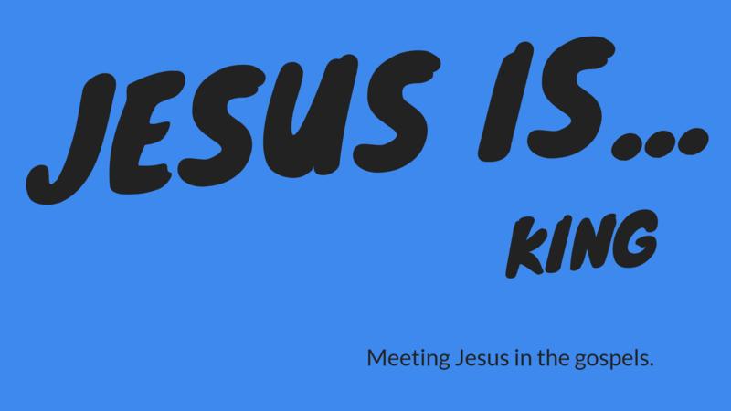 Jesus is . . .King