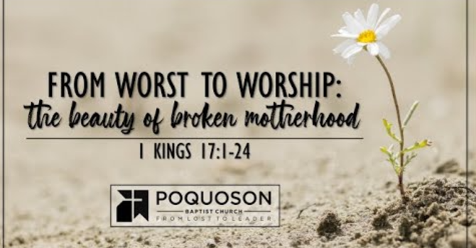 From Worst to Worship