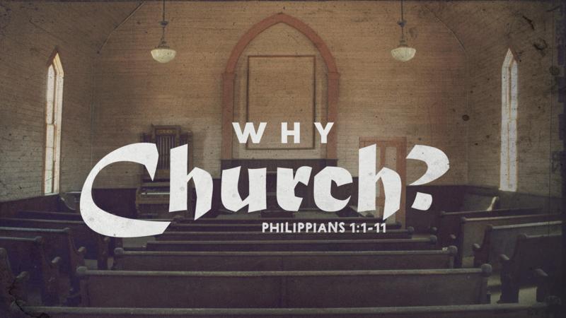 Why Church?