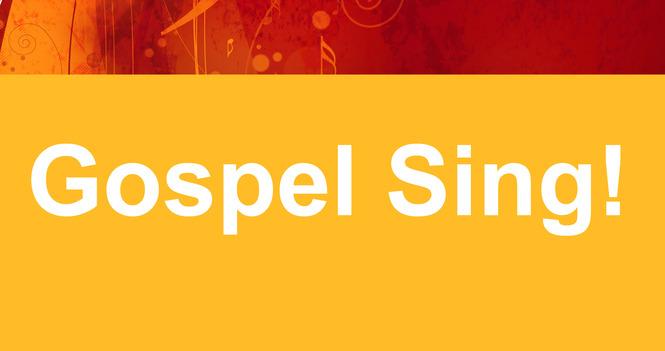 Gospel Sing!