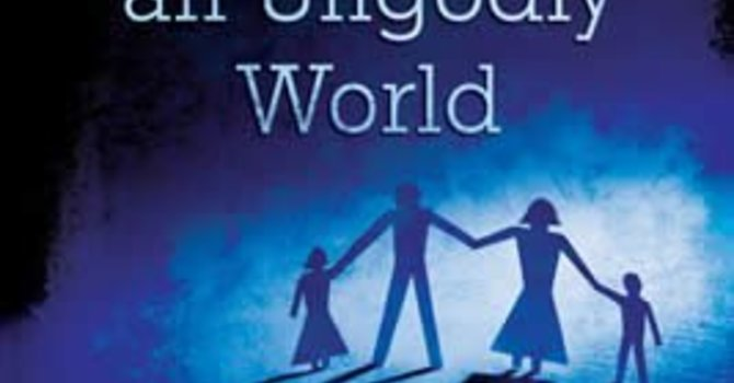 Small Group: Raising Godly Children in an Ungodly World  image