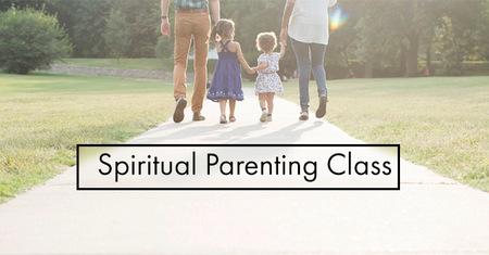 Spiritual Parenting Series