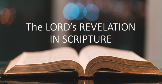 The LORD's Revelation in Scripture