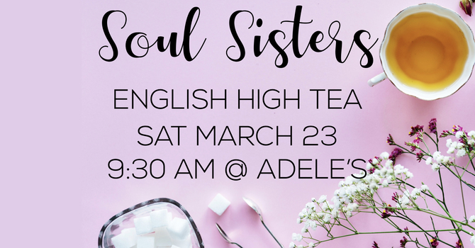 Soul Sisters | English High Tea
