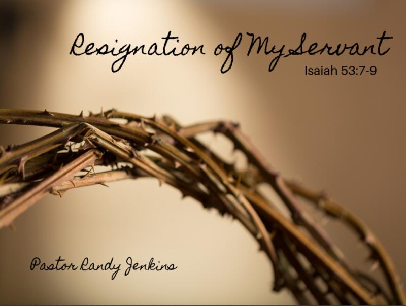 Resignation of My Servant