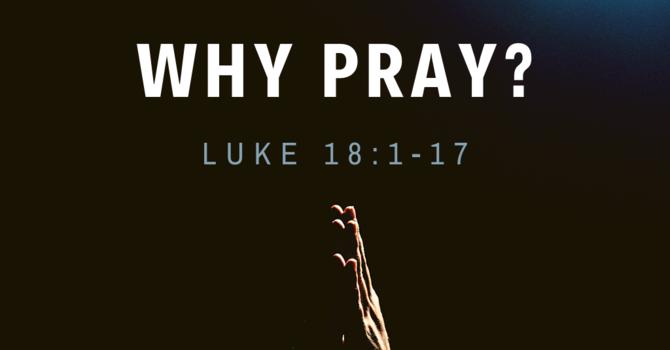 Why Pray