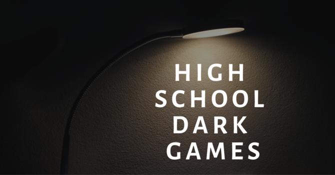 High School Dark Games