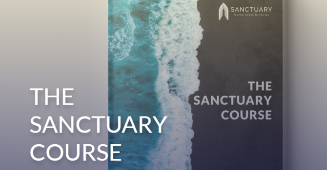 The Sanctuary Course: faith & mental health