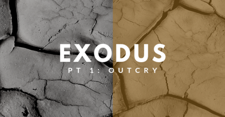 Exodus: Part One - Outcry