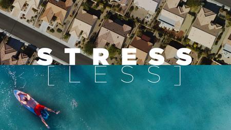 Stress[Less]